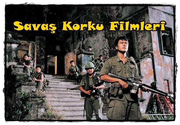 Savaş Korku Filmleri