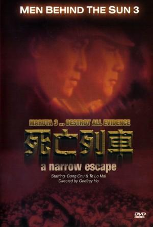 Men Behind the Sun 3 A Narrow Escape poster