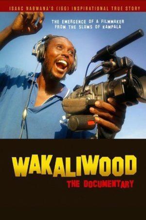 Wakaliwood The Documentary poster