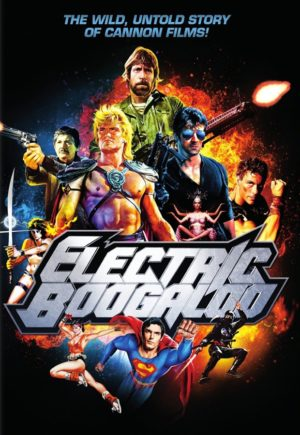 Electric Boogaloo Cannon Films poster